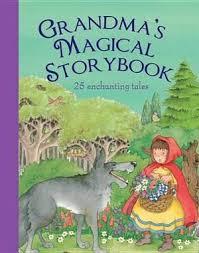 Grandma's Magical Storybook, Treasuries by Kathy Rhodes | 9781445404172 |  Booktopia