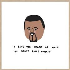 Kanye Love Quotes Unique Valentine Day Quotes Funny Way To Say I Love You –� Tukocoke