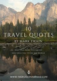 10 Witty Travel Quotes By Mark Twain The Russian Abroad