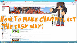 How To Make Channel Art (Without Photoshop) - YouTube