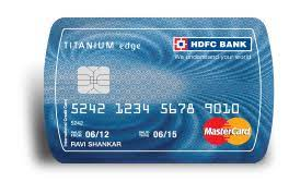 Maybe you would like to learn more about one of these? Titanium Edge Credit Card Fees Charges Annual Fees Other Charges Hdfc Bank