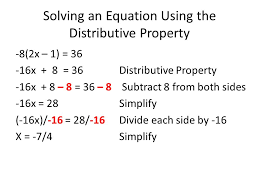 7 solving an equation using the distributive property 8 2x 1 36 16x 8 36distributive property 16x 8 8 36 8 subtract 8 from both sides