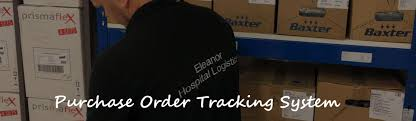 Purchase Order Tracking System Purchase Order Tracking System Hospital Logistics