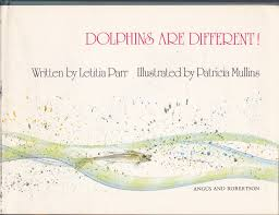 Dolphins are Different!: Parr, Letitia, Mullins, Patricia: 9780207124372:  Amazon.com: Books