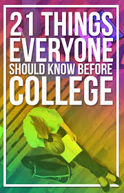 21 Things People Should Know Before Going To College