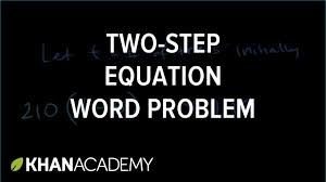 linear equation word problem linear equations algebra i khan academy