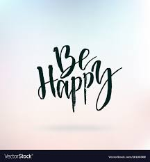 Be Happy Inspirational Quote About Life Positive