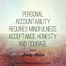 Accountability Quotes Fascinating Personal Accountability The Greatest Lesson Of All LiberoNetwork