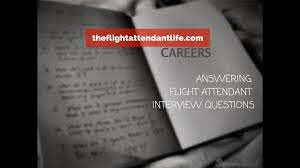 Star Questions How To Answer Flight Attendant Interview Questions Star Format