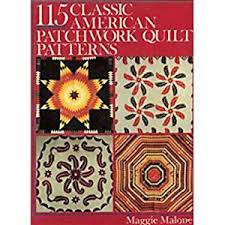 5,500 Quilt Block Designs book by Maggie Malone & One Hundred Fifteen Classic American Patchwork Quilts Adamdwight.com