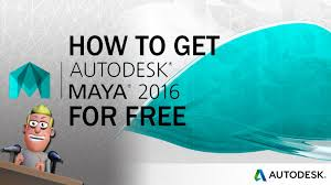 how to get maya 2016 for free