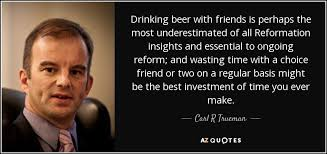 Investment Quotes Stunning TOP 48 QUOTES BY CARL R TRUEMAN AZ Quotes