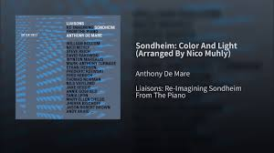 Color And Light Sondheim Sondheim Color And Light Arranged By Nico Muhly