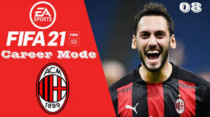 FIFA 21 AC MILAN CAREER MODE! DILLVANI! EPISODE 8!! HAKAN CALHANOGLU RED  HOT!!! - YouTube