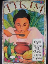 filipino authors i recommend positively filipino online  doreen g fernandez tikim essays on philippine food and culture