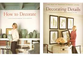 And, of course, these companion books on decorating by the editors of  Martha Stewart Living magazine, which showcase the best decorating ideas  from the ...