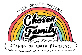 ABOUT | Tyler Oakley Chosen Family