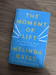 The Moment of Lift - Melinda Gates ...