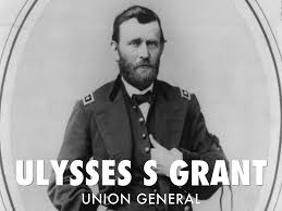 「Union General Ulysses S. Grant」の画像検索結果