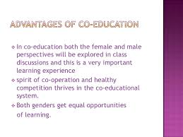 coeducation  co education allow young people to express their views openly