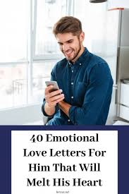 40 emotional love letters for him that
