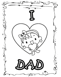 approved daddy coloring pages i love dad from daughter free printable
