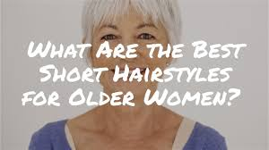 What Are The Best Short Hairstyles For Older Women Denise Mcadam