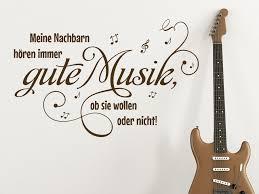 Wandtattoo Meine Nachbarn Hören Immer Gute Musik Wandtattoode