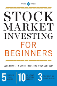 Stock Market Investing for Beginners: Essentials to Start Investing  Successfully: Amazon.de: Tycho Press: Fremdsprachige Bücher