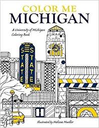 Small Picture Amazoncom Color Me Michigan A University of Michigan Coloring