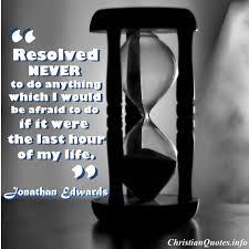Jonathan Edwards Quotes Impressive Jonathan Edwards Quote Last Hour ChristianQuotes