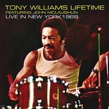 New York 1969 by Tony Williams Lifetime ...