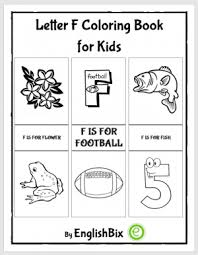 Important things about alphabet coloring pages.our kids grow up every day. Letter F Pictures Coloring Book For Kids Englishbix