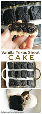 vanilla texas sheet cake vanilla texas sheet cake recipe reluctant entertainer