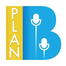 Plan B Podcast