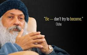 Osho Quotes Mesmerizing 48 Osho Quotes On Hope Love And Life WittyWinks