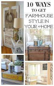 10 ways to get farmhouse style in your home jpg