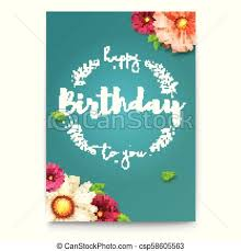 Happy Birthday Floral Lettering Design Fresh Birthday Background With Spring Summer Flowers Decorative Style Of Calligraphy With Daisies Hand