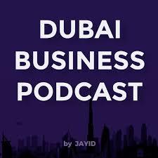 Dubai Business Podcast