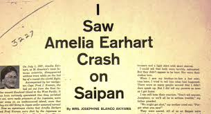 saipan witnesses amelia earhart the truth at last this is the story that appeared in the san mateo times family weekly on