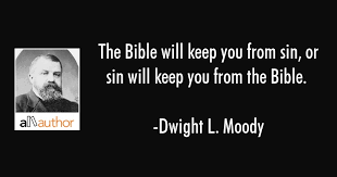 Dl Moody Quotes Adorable The Bible Will Keep You From Sin Or Sin Quote