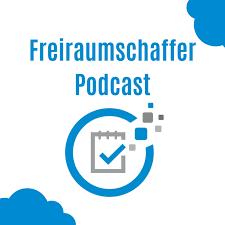 Freiraumschaffer Podcast - Für die Branchen Training, Coaching und Dienstleistung