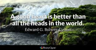 Good Heart Quotes BrainyQuote Cool Good Heart Quotes