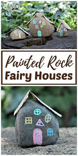 painted rocks fairy houses for the garden