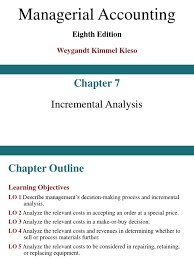 Ch 7 Incremental Analysis Revenue Net Income
