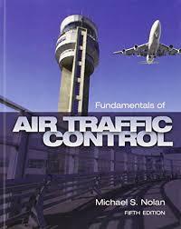 Fundamentals of Air Traffic Control 5th Edition   Rent 9781435482722 ...