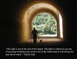 Quotes About Light At End Of Tunnel Quotes About End Of The Tunnel 82 Quotes