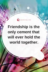 Sweet Friendship Quotes Amazing Friend Quotes My Friend Quotes Some
