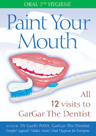 oral 7 hygiene paint your mouth new oral health care education front cover details