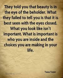 Beauty Is In The Eye Of The Beholder Quote Best Of Quotes About Beauty Is In The Eye Of The Beholder